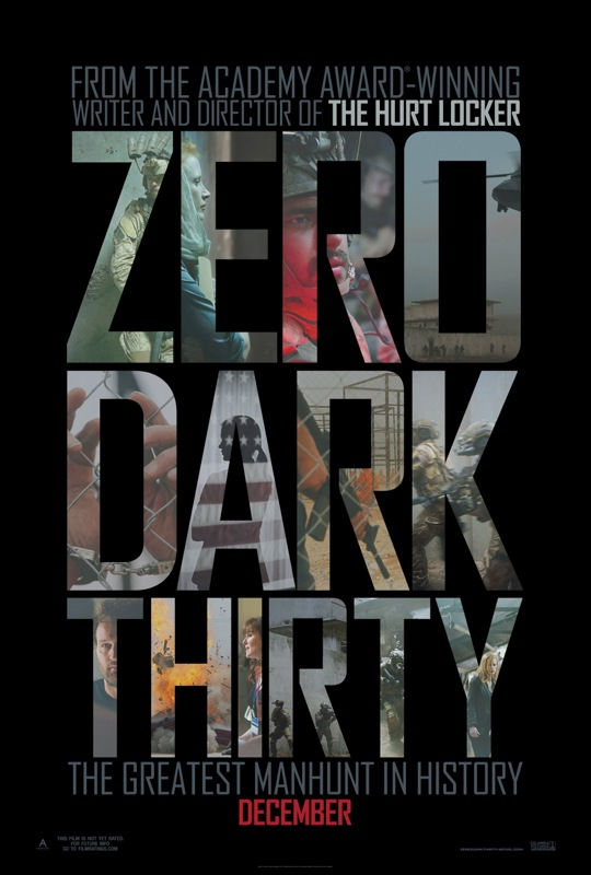 Poster for kathryn bigelow s zero dark thirty promises to show
