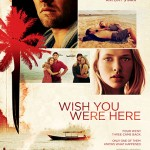 wish you were here movie poster