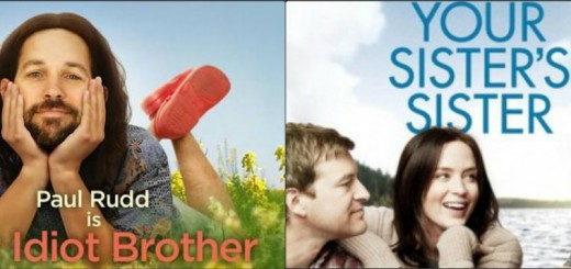 our idiot brother your sister's sister
