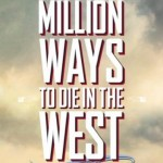 a-million-ways-to-die-in-the-west-movie-poster
